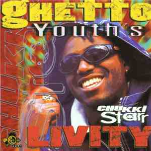 Chukki Starr - Ghetto Youth's Livity download free