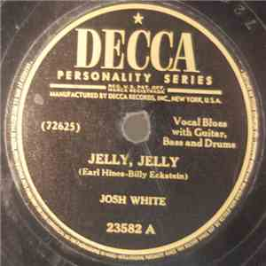 Josh White - Jelly, Jelly / Back Water Blues download free