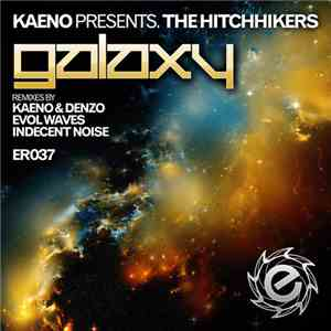 Kaeno Presents. The Hitchhikers  - Galaxy download free