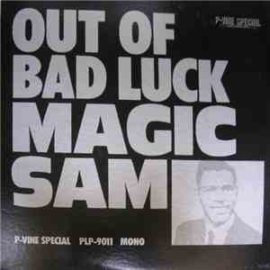 Magic Sam - Out Of Bad Luck download free