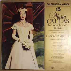 Maria Callas, Vincenzo Bellini - La Sonnambula - Selezione Dell'Opera download free