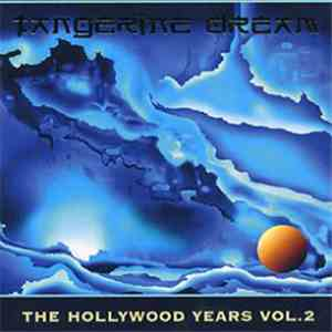 Tangerine Dream - The Hollywood Years Vol. 2 download free